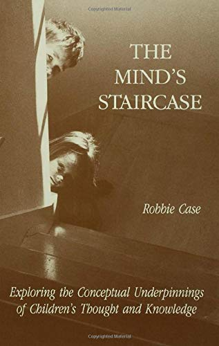 The Mind's Staircase By Robbie Case