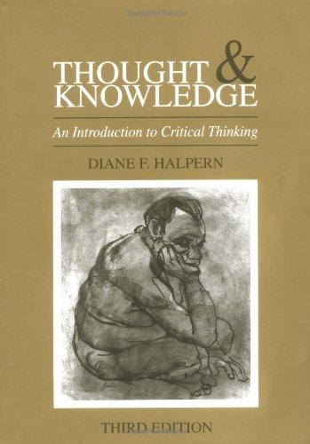 Thought and Knowledge By Diane F. Halpern (Claremont McKenna College, USA)