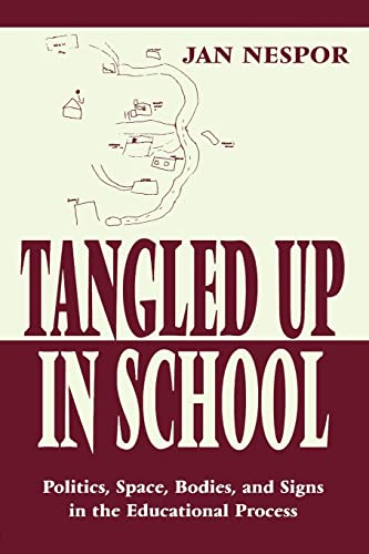 Tangled Up in School By Jan Nespor