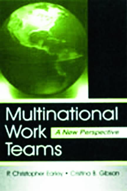 Multinational Work Teams By P. Christopher Earley