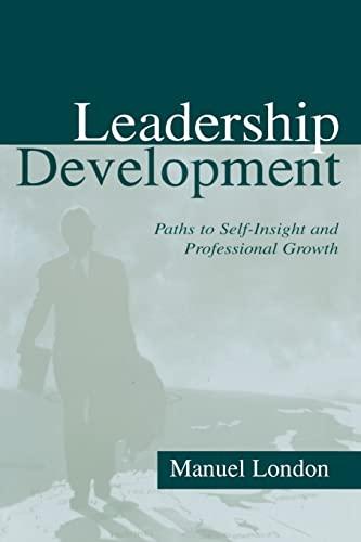 Leadership Development By Manuel London (State University of New York at Stony Brook, USA)