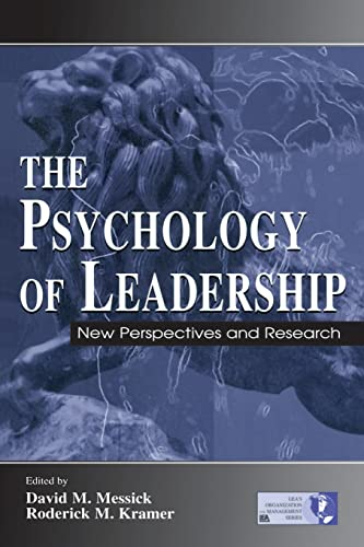 The Psychology of Leadership By Edited by David M. Messick