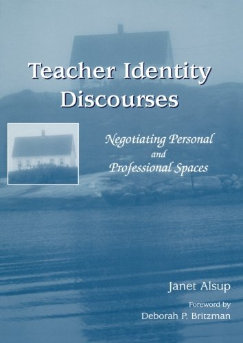 Teacher Identity Discourses By Janet Alsup
