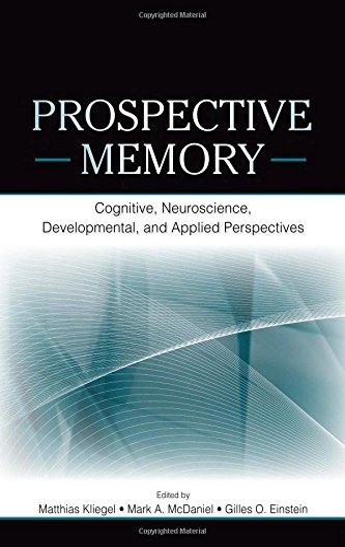 Prospective Memory By Edited by Matthias Kliegel
