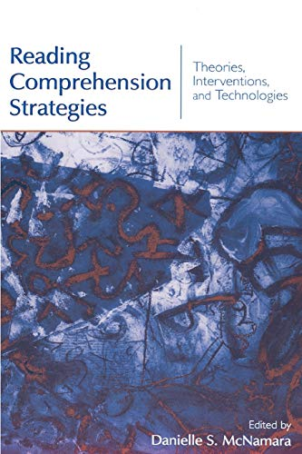 Reading Comprehension Strategies By Danielle S. McNamara