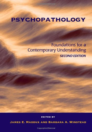 Psychopathology: Foundations for a Contemporary Understanding by James E. Maddux