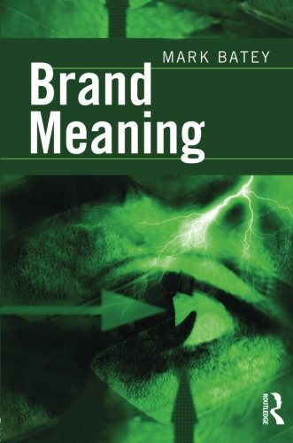 Brand Meaning by Mark Batey