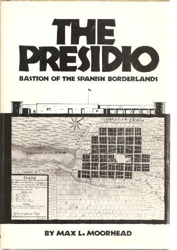 The Presidio By Max L. Moorhead