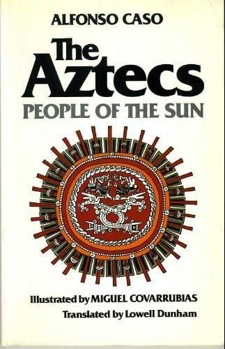 Aztecs By Alfronso Caso