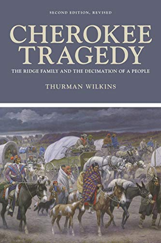 Cherokee Tragedy By Thurman Wilkins