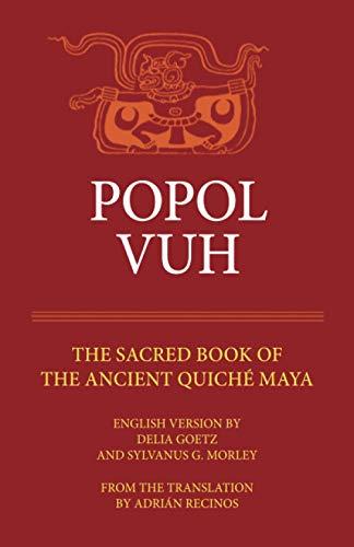 Popol Vuh By Adrian Recinos