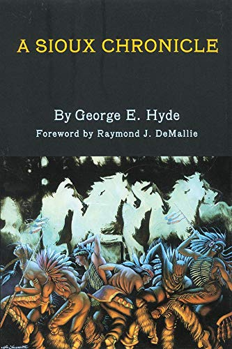 A Sioux Chronicle By George E. Hyde