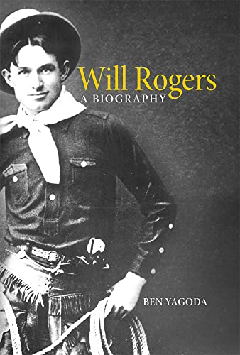 Will Rogers: A Biography By B. Yagolda
