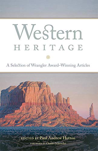 Western Heritage By Paul Andrew Hutton