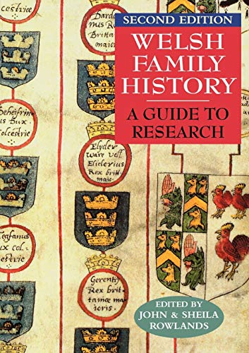 Welsh Family History By John Rowlands