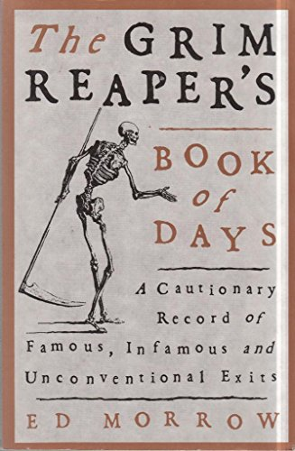 The Grim Reaper's Book of Days By Ed Morrow