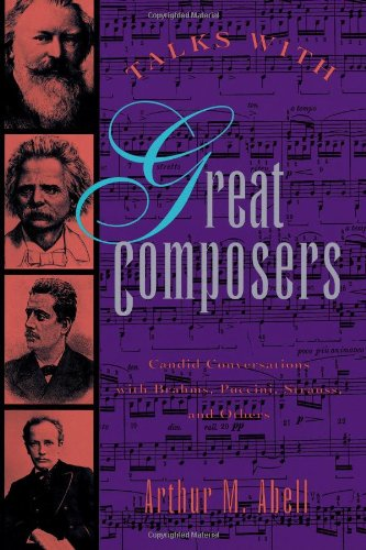 Talks with Great Composers By Arthur M Abell