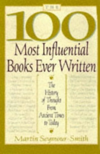 100 Most Influential Books Eve By Martin Seymour-Smith