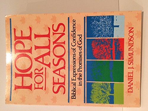 Hope for All Seasons By Daniel J. Simundson