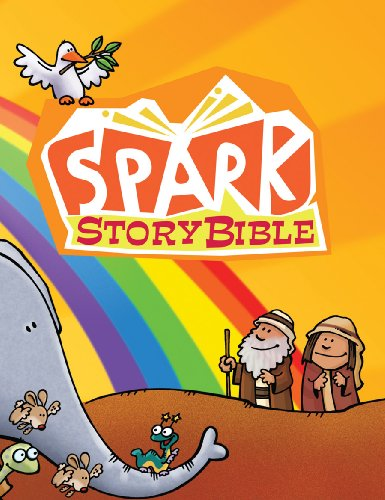 Spark Story Bible By Patti Thisted Arthur
