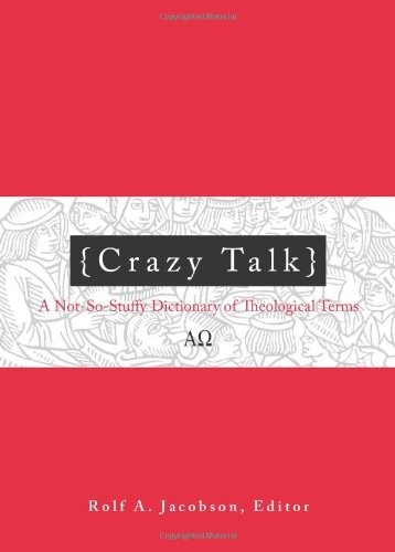 Crazy Talk By Edited by Rolf A. Jacobson