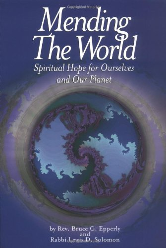 Mending the World By Bruce G Epperly
