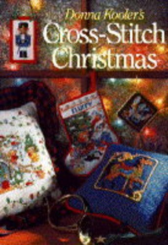 Donna Kooler's Cross-stitch Christmas by Donna Kooler