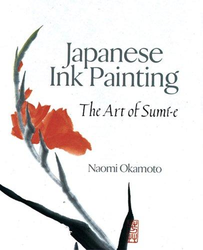JAPANESE INK PAINTING By Naomi Okamoto