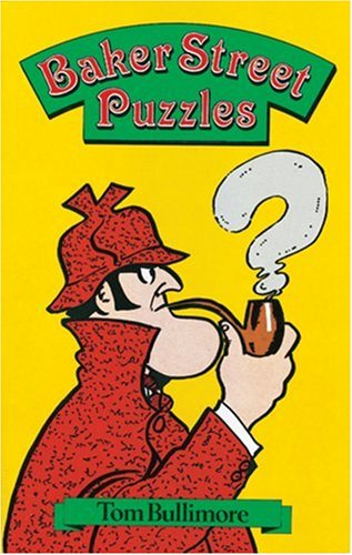 Baker Street Puzzles By Tom Bullimore