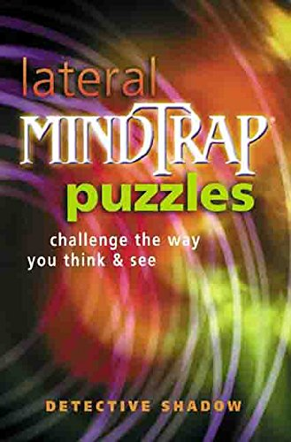 LATERAL MINDTRAP PUZZLES CHALLENGE By Detective Shadow