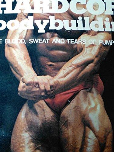 Hardcore Bodybuilding By Robert Kennedy