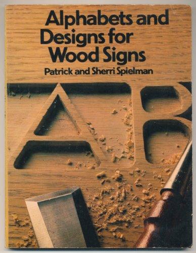 ALPHABETS/DESIGNS/WOOD SIGNS(PB) By Patrick Spielman