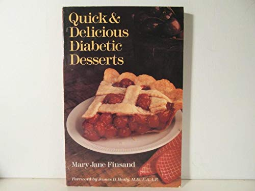 Quick and Delicious Diabetic Desserts by Finsand, Mary Jane Paperback Book The