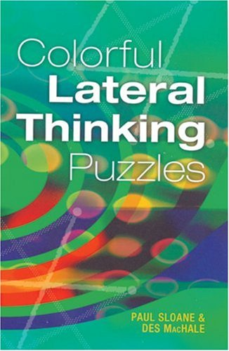 COLORFUL LATERAL THINKING PUZZLES By Des MacHale
