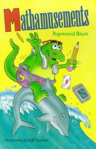 Mathamusements By Raymond Blum