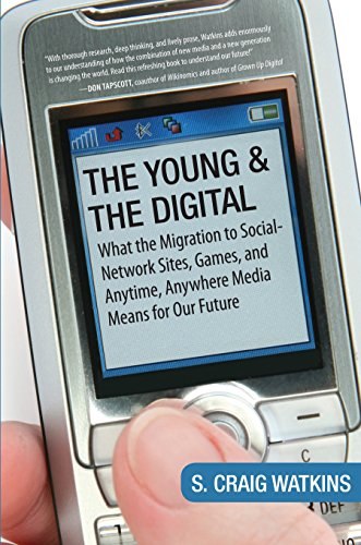 The Young And The Digital By S.Craig Watkins
