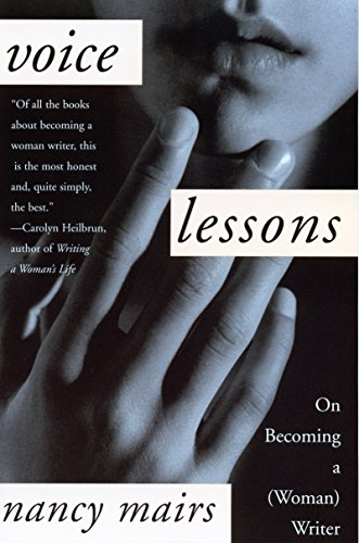 Voice Lessons By Nancy Mairs