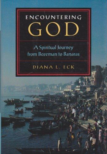 Encountering God By Diana L. Eck