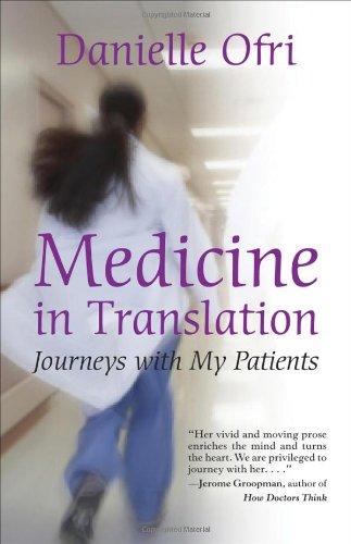 Medicine in Translation By Danielle Ofri