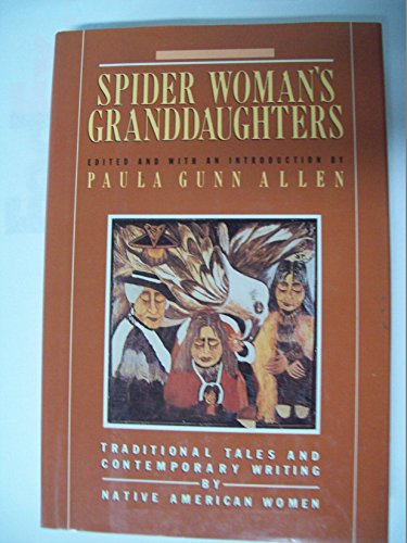 Spider Woman's Granddaughters By Paula G Allen