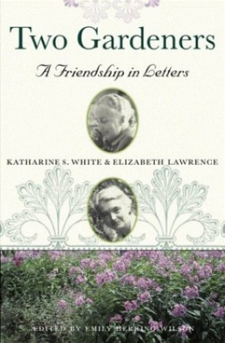 Two Gardeners By Katherine S. White