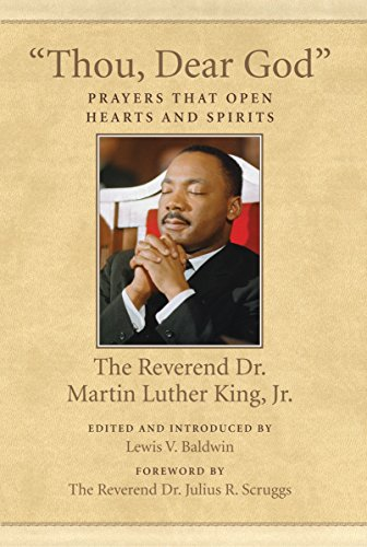 Thou, Dear God By Martin Luther King Jr.