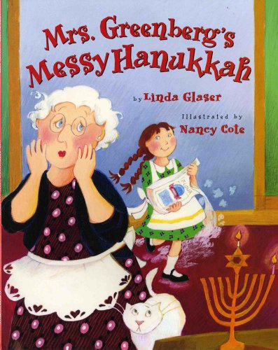 Mrs. Greenberg's Messy Hanukkah By Nancy Cote