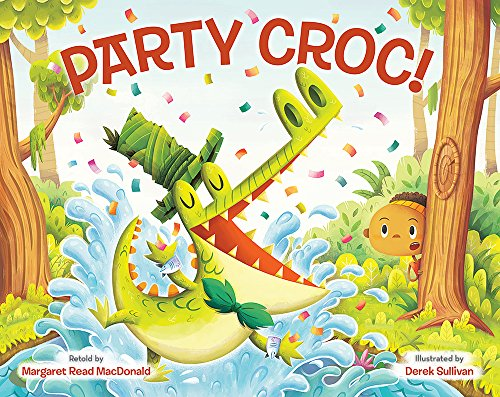 Party Croc - A Folktale From Zimbabwe By Margaret Macdonald