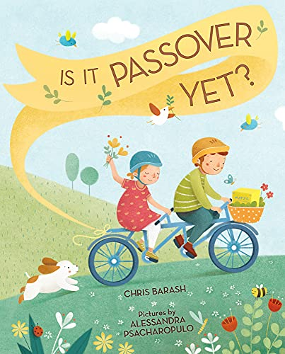 Is It Passover Yet? By Chris Barash