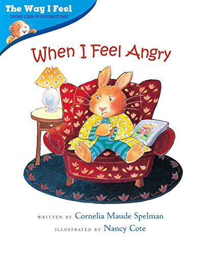 When I Feel Angry By Cornelia Spelman