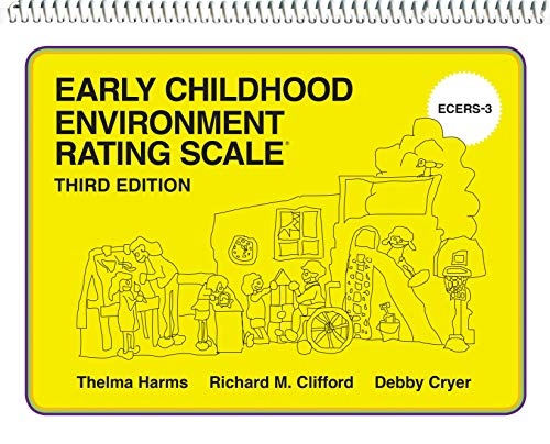 Early Childhood Environment Rating Scale (ECERS-3) By Thelma Harms