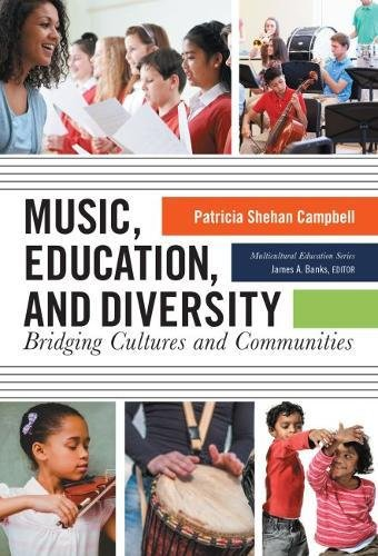Music, Education, and Diversity By Patricia Shehan Campbell