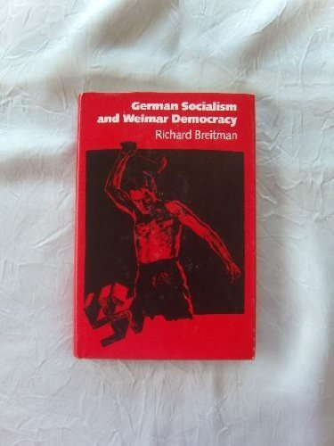German Socialism and Weimar Democracy By Richard Breitman