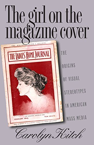 The Girl on the Magazine Cover By Carolyn Kitch